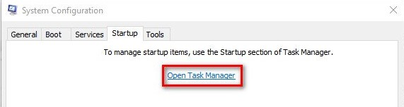 After that, you are able to move to the Startup tab and click on the Open Task Manager.