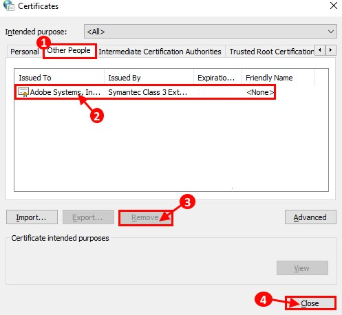 Once you remove it, you can choose Close to quit from Certificate Windows