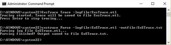 sxstrace Parse -logfile SxSTrace.etl -outfile SxSTrace.txt