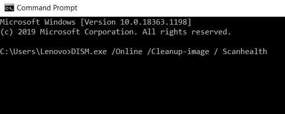 DISM.exe Online Cleanup-image Scanhealth