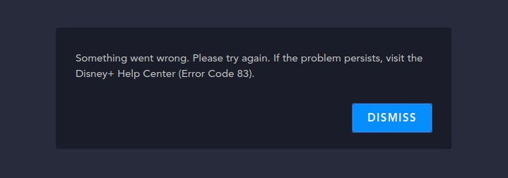 Disney Error Code 83 Visit the Disney Help Center