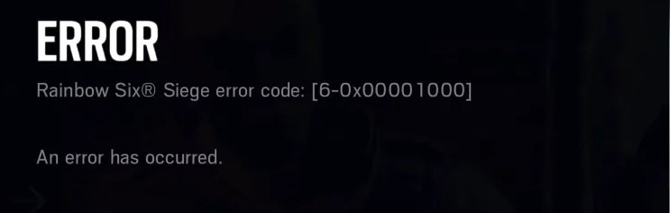 How to Fix Rainbow Six Siege Error Code 6 0X