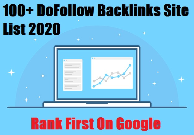 How to Get New 100+ Dofollow Backlinks Sites in 2020 Free from techbhaveshyt.com