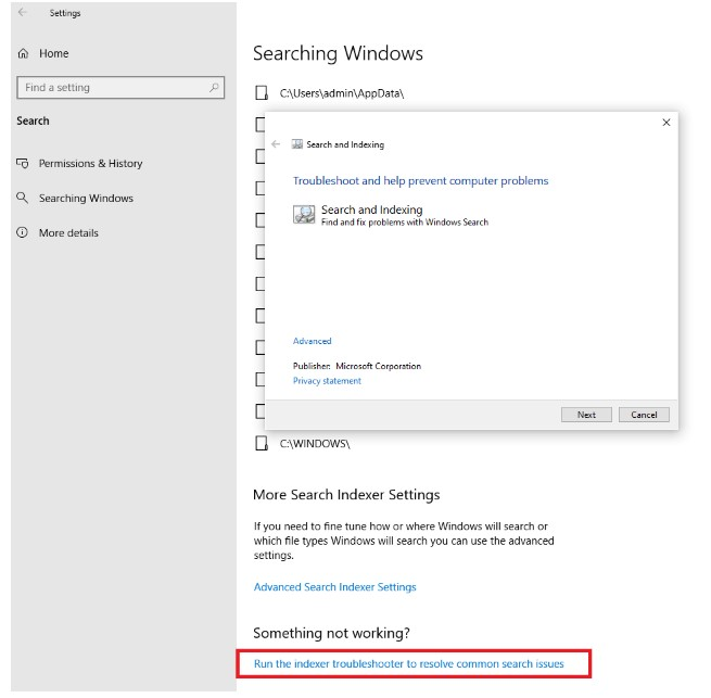 Search or Indexing is slowing down the computer. After that, you have to click on theNext