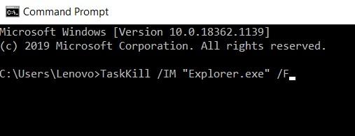 TaskKill IM Explorer.exe F