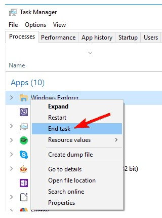 Windows Explorer, please right-click it and choose End Task