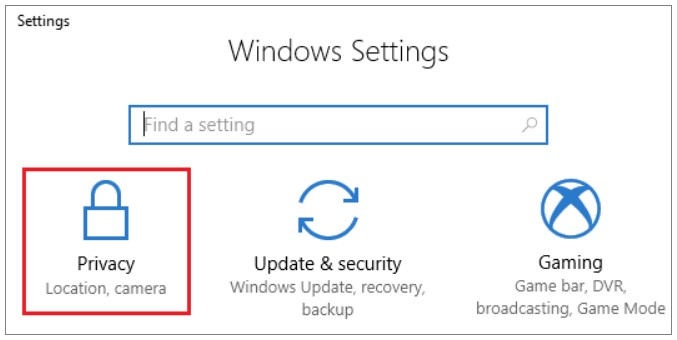 click on Start and then go to the Setting and choose Privacy