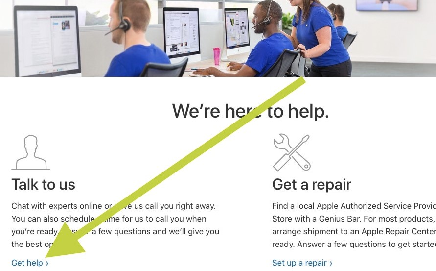 click on Talk To Us or it may be Tell Us How We Can Help.
