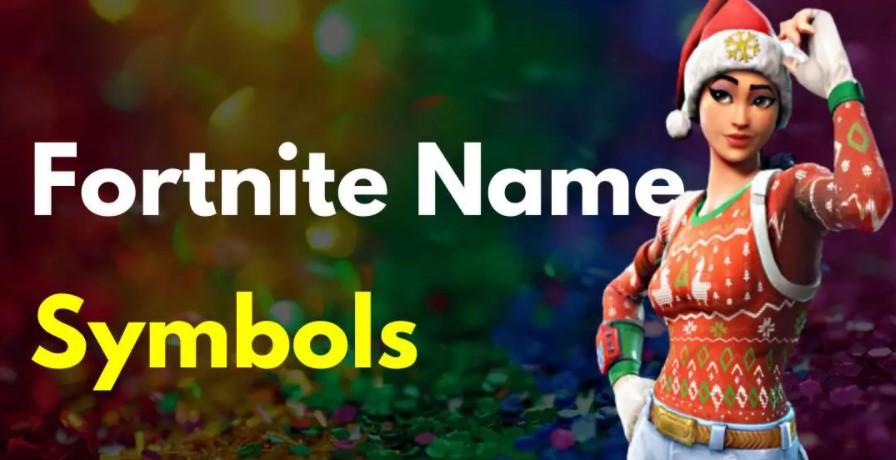 Fortnite Symbols For Names