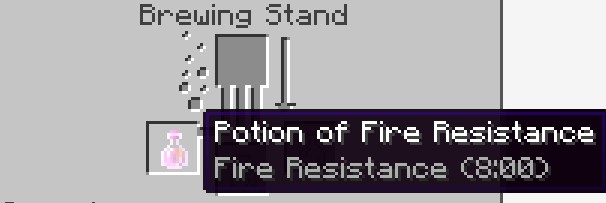 a Potion of Fire Resistance 8 minutes will  show in the Brewing Stand Menu