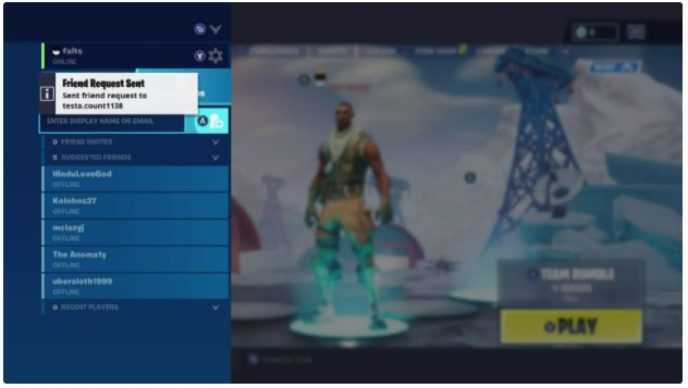 You can then enter your friend's Epic Games display name or their email