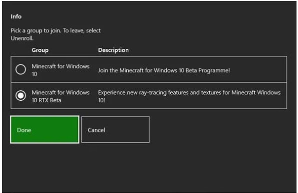 choose Minecraft for Windows 10 RTX Beta and then choose Done