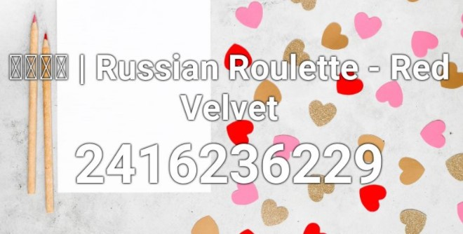 Russian Roulette Roblox ID Code