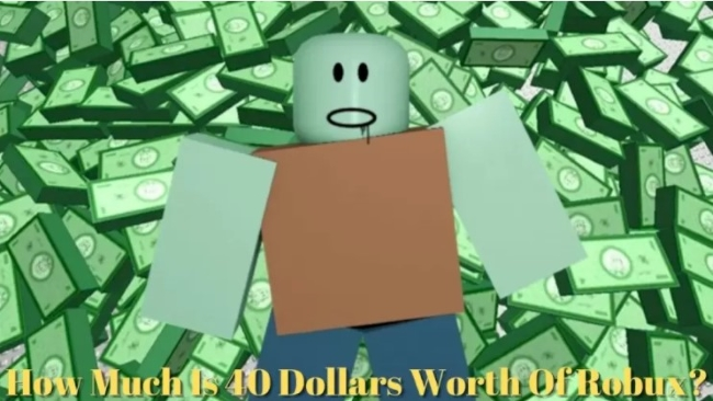 How Much is 40 Dollars Worth of Robux