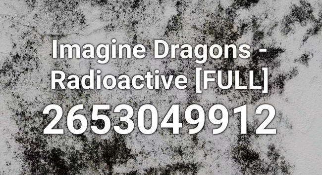 Radioactive Roblox ID Code