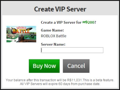 buy your private server for 200 Robux.