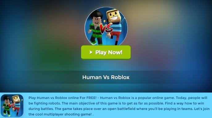 start playing the Human Vs Roblox